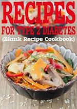 Recipes for Type 2 Diabetes