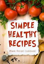 Simple Healthy Recipes