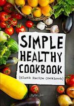 Simple Healthy Cookbook