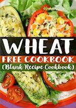 Wheat Free Cookbook