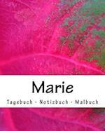 Marie - Tagebuch - Notizbuch - Malbuch