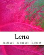 Lena - Tagebuch - Notizbuch - Malbuch