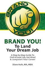 Brand You! to Land Your Dream Job