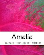 Amelie - Tagebuch - Notizbuch - Malbuch
