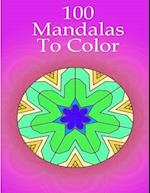 100 Mandalas to Color