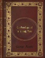 George Moore - Confessions of a Young Man