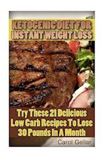 Ketogenic Diet for Instant Weight Loss