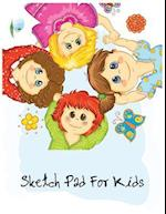 Sketch Pad for Kids by T.Michelle