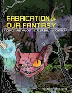 Fabrication of Our Fantasy