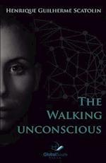 The Walking Unconscious