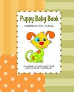Puppy Baby Book Scrapbook and Journal
