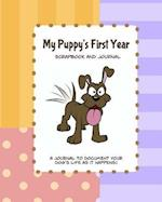 My Puppy's First Year Scrapbook and Journal