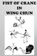 The Crane Fist in Wing Chun