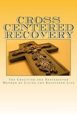 Cross Centered Recovery