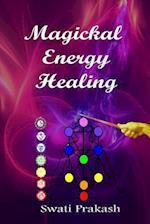 Magickal Energy Healing