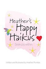 Heather's Happy Haikus