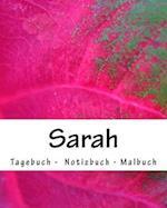 Sarah - Tagebuch - Notizbuch - Malbuch
