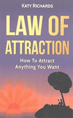 Law of Attraction af Katy Richards