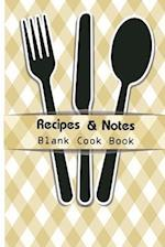 Recipe & Notes Blank Cook Book