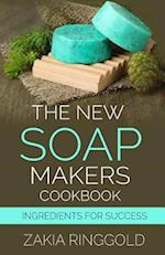 The New Soapmakers Cookbook