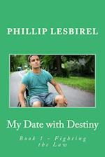 My Date with Destiny