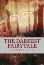 The Darkest Fairytale