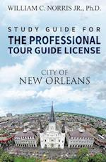 Study Guide for the Professional Tour Guide License
