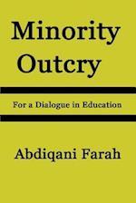 Minority Outcry