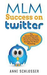 MLM Success on Twitter
