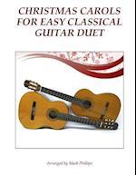 Christmas Carols for Easy Classical Guitar Duet