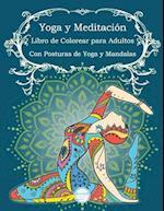 Yoga y Meditacion Libro de Colorear Para Adultos