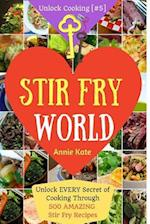 Stir Fry World af Annie Kate