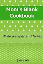 Mom's Blank Cookbook