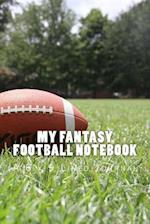 My Fantasy Football Notebook