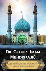 Die Geburt Imam Mehdis (Ajf)