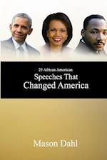 25 African American Speeches That Changed America