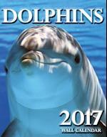 Dolphins 2017 Wall Calendar (UK Edition)