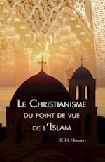 Le Christianisme Du Point de Vue de L?islam