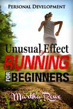 Unusual Effect of Running