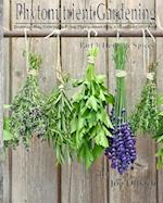 Phytonutrient Gardening - Part 3 Herbs and Spices