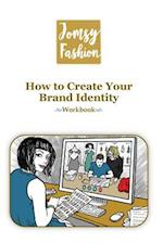 How to Create Your Brand Identity