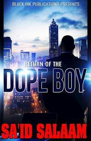 Return of the Dope Boy