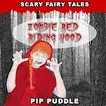Zombie Red Riding Hood