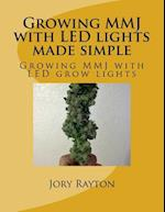Growing Mmj with Led Lights Made Simple