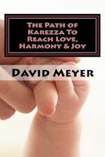 The Path of Karezza to Reach Love, Harmony & Joy