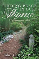 Finding Peace in Our Thyme