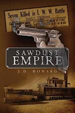 Sawdust Empire af J. D. Howard