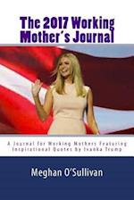 The 2017 Working Mother's Journal