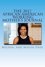 The 2017 African American Working Mother's Journal