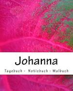 Johanna - Tagebuch - Notizbuch - Malbuch